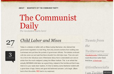 http://communistdaily.wordpress.com/2012/07/27/child-labor-and-mises/