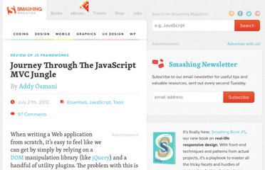 http://coding.smashingmagazine.com/2012/07/27/journey-through-the-javascript-mvc-jungle/