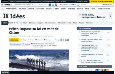 http://www.lemonde.fr/idees/article/2012/07/27/pekin-impose-sa-loi-en-mer-de-chine_1739178_3232.html