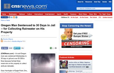 http://cnsnews.com/news/article/oregon-man-sentenced-30-days-jail-collecting-rainwater-his-property