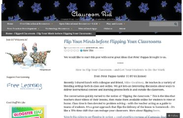 http://classroom-aid.com/2011/08/29/flip-your-minds-before-flipping-your-classrooms/