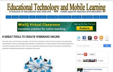 http://www.educatorstechnology.com/2012/07/8-great-tools-to-create-webinars-online.html