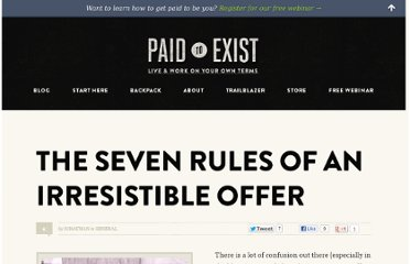 http://paidtoexist.com/seven-irresistible-offer-rules/