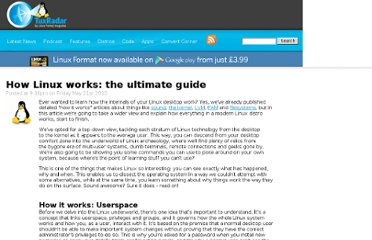 http://www.tuxradar.com/content/how-linux-works-ultimate-guide