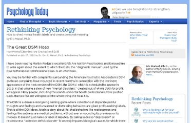 http://www.psychologytoday.com/blog/rethinking-psychology/201207/the-great-dsm-hoax