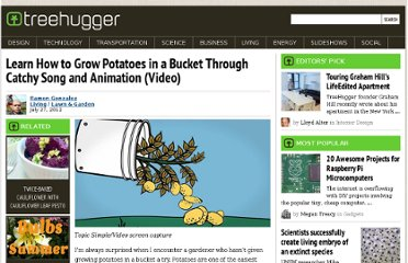 http://www.treehugger.com/lawn-garden/learn-grow-potatoes-bucket-through-song-and-animation-video.html