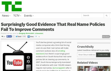 http://techcrunch.com/2012/07/29/surprisingly-good-evidence-that-real-name-policies-fail-to-improve-comments/