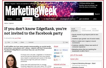 http://www.marketingweek.co.uk/opinion/if-you-dont-know-edgerank-youre-not-invited-to-the-facebook-party/4002853.article