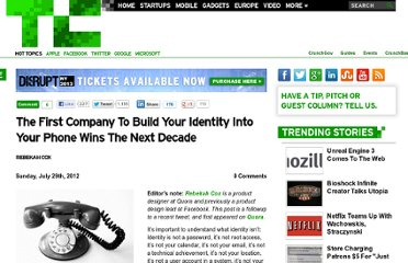 http://techcrunch.com/2012/07/29/the-first-company-to-build-your-identity-into-your-phone-wins-the-next-decade/