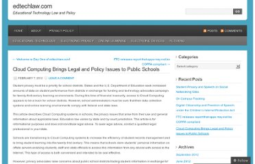 http://edtechlaw.com/2012/02/07/legal-and-policy-issues-of-cloud-computing-in-public-schools/