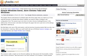 http://www.ghacks.net/2012/03/25/simple-windows-saver-save-chrome-tabs-and-windows/
