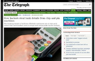 http://www.telegraph.co.uk/technology/news/9437459/How-hackers-steal-bank-details-from-chip-and-pin-machines.html