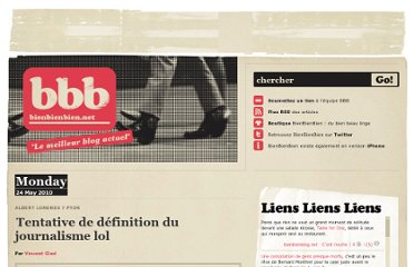 http://bienbienbien.net/2010/05/24/tentative-de-definition-du-journalisme-lol/