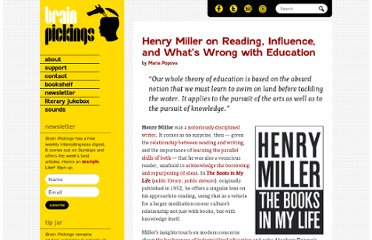 http://www.brainpickings.org/index.php/2012/07/30/henry-miller-the-books-in-my-life/