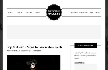 http://www.marcandangel.com/2010/05/24/top-40-useful-sites-to-learn-new-skills/