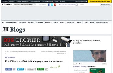 http://bugbrother.blog.lemonde.fr/2010/05/24/eric-filliol-letat-doit-sappuyer-sur-les-hackers/