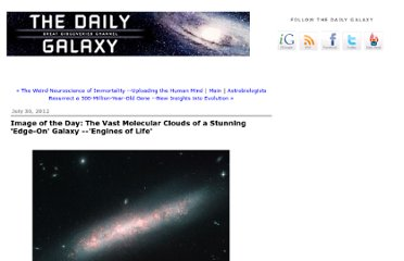 http://www.dailygalaxy.com/my_weblog/2012/07/image-of-the-day-vast-molecular-clouds-of-a-stunning-edge-on-galaxy-the-engines-of-life.html