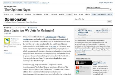 http://opinionator.blogs.nytimes.com/2012/07/25/stone-links-are-we-unfit-for-modernity/