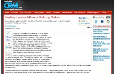 http://www.destinationcrm.com/Articles/CRM-News/Daily-News/BlogFrog-Launches-Influencer-Marketing-Platform-84058.aspx