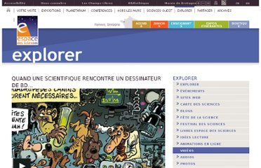http://www.espace-sciences.org/explorer/videos/quand-une-scientifique-rencontre-un-dessinateur-de-bd