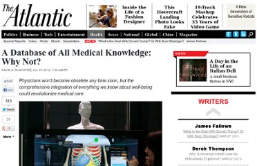 http://www.theatlantic.com/health/archive/2012/07/a-database-of-all-medical-knowledge-why-not/260313/#