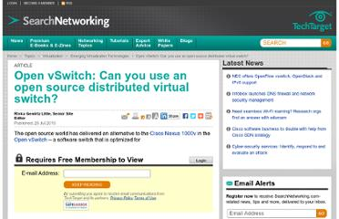 http://searchnetworking.techtarget.com/news/1517251/Open-vSwitch-Can-you-use-an-open-source-distributed-virtual-switch