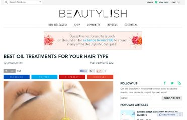 http://www.beautylish.com/a/vcrzq/oil-treatments-for-your-hair-type