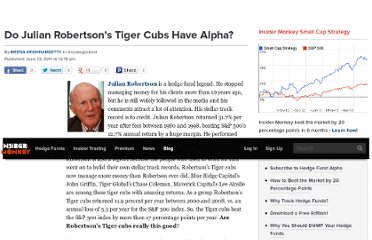 http://www.insidermonkey.com/blog/do-julian-robertson%e2%80%99s-tiger-cubs-have-alpha-3900/#more-3900