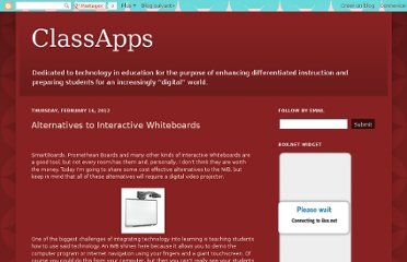 http://classapps.blogspot.com/2012/02/alternatives-to-interactive-whiteboards.html
