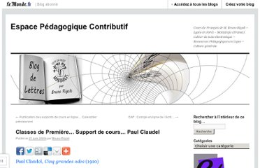 http://brunorigolt.blog.lemonde.fr/2009/06/21/classes-de-premiere-support-de-cours-paul-claudel/