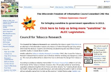 http://www.sourcewatch.org/index.php?title=Council_for_Tobacco_Research