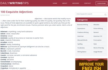 http://www.dailywritingtips.com/100-exquisite-adjectives/