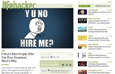 http://lifehacker.com/5930680/i-wont-hire-people-who-use-poor-grammar-heres-why