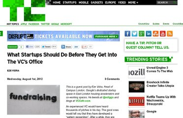 http://techcrunch.com/2012/08/01/what-startups-should-do-before-they-get-into-the-vcs-office/