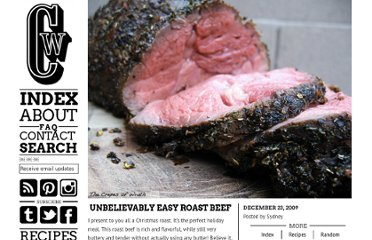 http://crepesofwrath.net/2009/12/23/unbelievably-easy-roast-beef/