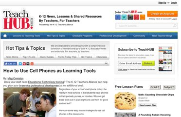 http://www.teachhub.com/how-use-cell-phones-learning-tools