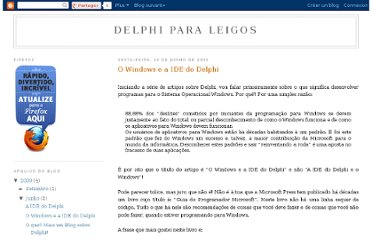 http://delphiparaleigos.blogspot.com/2009/06/o-windows-e-ide-do-delphi.html
