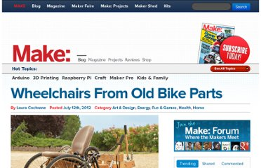 http://blog.makezine.com/2012/07/12/wheelchairs-from-old-bike-parts/