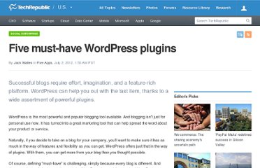 http://www.techrepublic.com/blog/five-apps/five-must-have-wordpress-plugins/1459