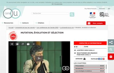 http://www.canal-u.tv/video/universite_de_tous_les_savoirs/mutation_evolution_et_selection.1286