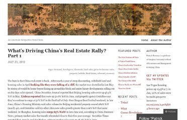 http://chovanec.wordpress.com/2012/07/23/whats-driving-chinas-real-estate-rally-part-1/