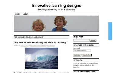 http://innovativelearningdesigns.ca/wordpress/?tag=teacher-librarians