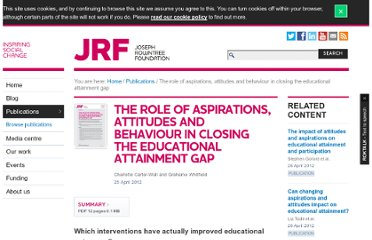http://www.jrf.org.uk/publications/aspirations-attitudes-educational-attainment-roundup