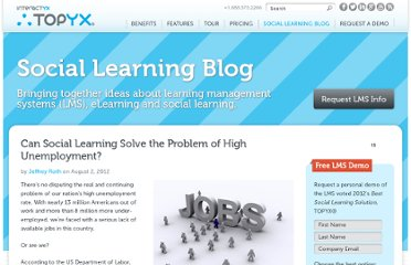 http://interactyx.com/social-learning-blog/can-social-learning-solve-high-unemployment/