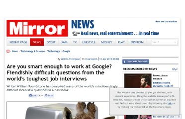 http://www.mirror.co.uk/news/technology-science/technology/are-you-smart-enough-to-work-at-google-787765