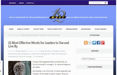 http://12most.com/2012/08/02/effective-words-for-leaders-to-live-by/