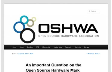 http://www.oshwa.org/2012/08/02/an-important-question-on-the-open-source-hardware-mark/