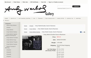 http://www.andywarholgallery.com/products/Andy-Warhol-Quotes--Good-in-Business.html