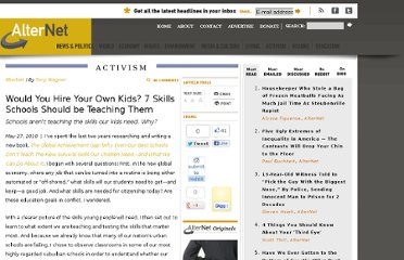 http://www.alternet.org/story/147023/would_you_hire_your_own_kids_7_skills_schools_should_be_teaching_them