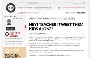 http://owni.fr/2010/05/25/hey-teacher-tweete-them-kids-alone/